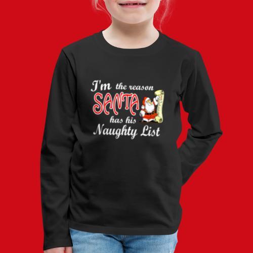 Santa Naughty List - Kids' Premium Long Sleeve T-Shirt