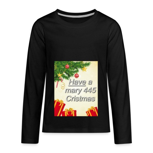 Have a Mary 445 Christmas - Kids' Premium Long Sleeve T-Shirt