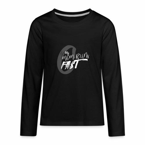 mymomrunsfast - Kids' Premium Long Sleeve T-Shirt