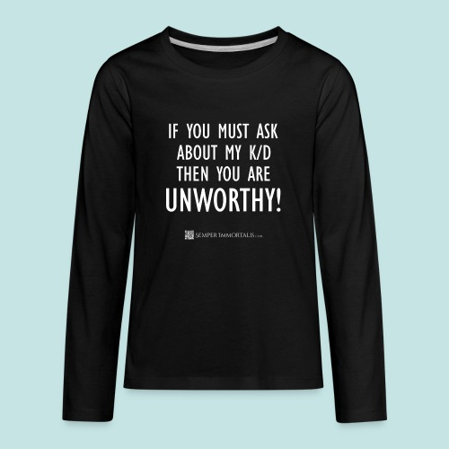 Unworthy (white) - Kids' Premium Long Sleeve T-Shirt