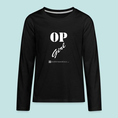OP Girl (white) - Kids' Premium Long Sleeve T-Shirt