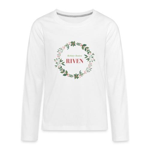 Kristy hates Riven - Kids' Premium Long Sleeve T-Shirt