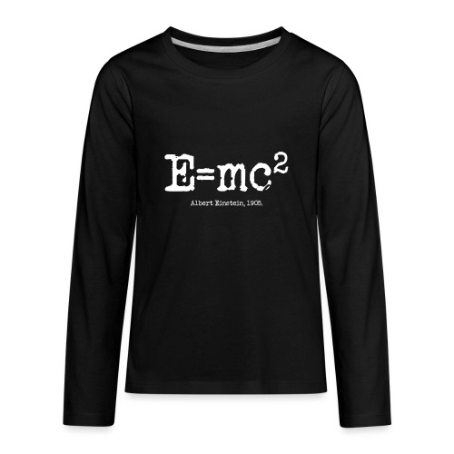 E=mc2 - Kids' Premium Long Sleeve T-Shirt