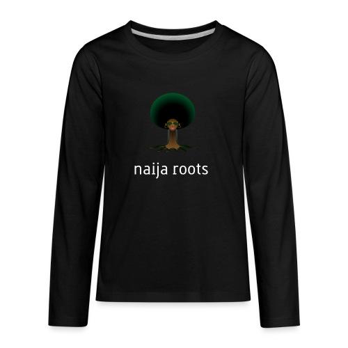 naijaroots - Kids' Premium Long Sleeve T-Shirt