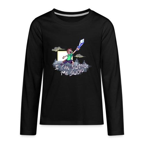 I Can Swing My Sword - Kids' Premium Long Sleeve T-Shirt