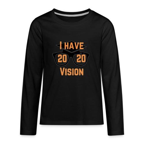 Class of 2020 Vision - Kids' Premium Long Sleeve T-Shirt