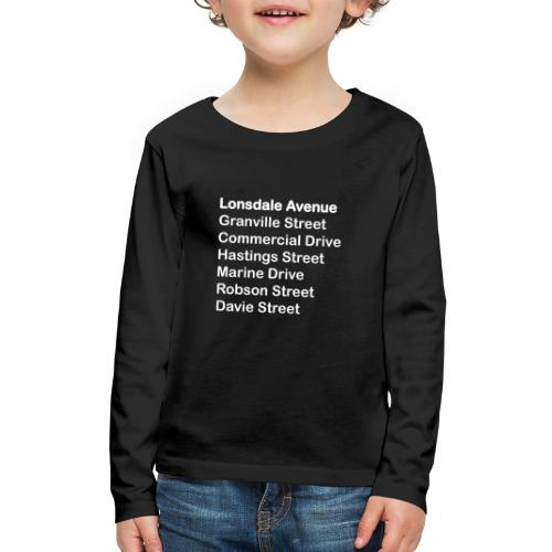 Street Names White Text - Kids' Premium Long Sleeve T-Shirt