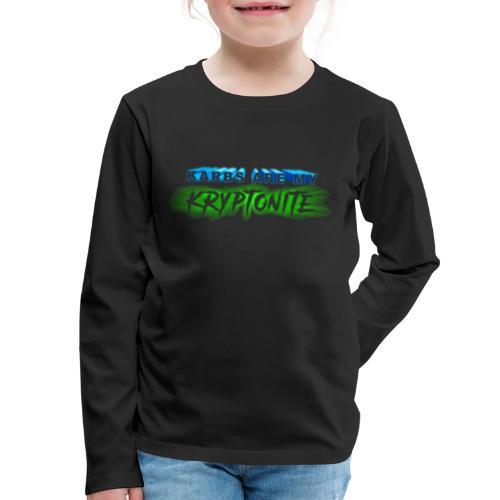 Karbs Are My Kryptonite - Kids' Premium Long Sleeve T-Shirt