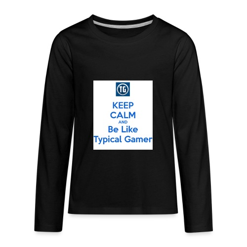 keep calm and be like typical gamer - Kids' Premium Long Sleeve T-Shirt