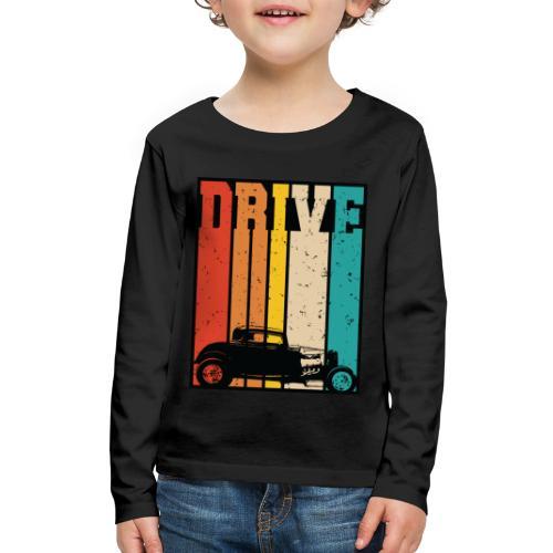 Drive Retro Hot Rod Car Lovers Illustration - Kids' Premium Long Sleeve T-Shirt