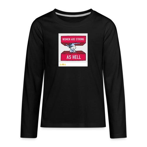 women are strong as hell - Kids' Premium Long Sleeve T-Shirt