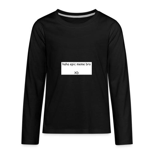 epic meme bro - Kids' Premium Long Sleeve T-Shirt