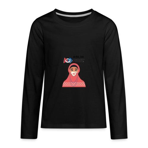#BLM FIRST Muslim Woman BLM Supporter - Kids' Premium Long Sleeve T-Shirt