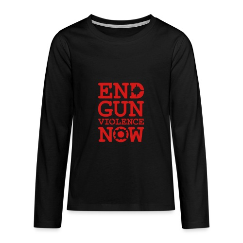 End Gun Violence Now - Kids' Premium Long Sleeve T-Shirt