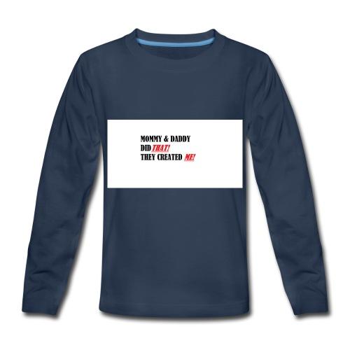 DID THAT! - Kids' Premium Long Sleeve T-Shirt
