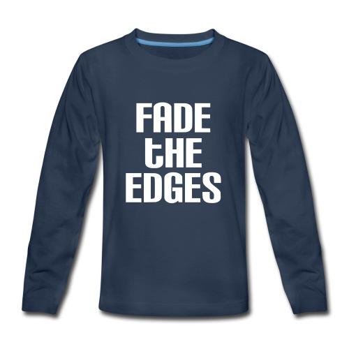 Fade the Edges White - Kids' Premium Long Sleeve T-Shirt