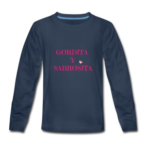 GORDITA Y SABROSITA - Kids' Premium Long Sleeve T-Shirt