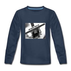 He died for us - Kids' Premium Long Sleeve T-Shirt