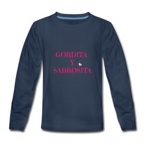 GORDITA Y SABROSITA - Kids' Premium Long Sleeve T-Shirt