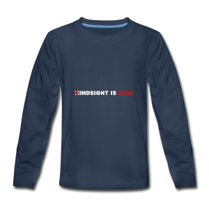 Hindsight Is 2020 - white/red type - Kids' Premium Long Sleeve T-Shirt