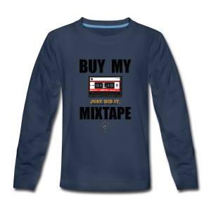 Buy My Mixtape - Kids' Premium Long Sleeve T-Shirt