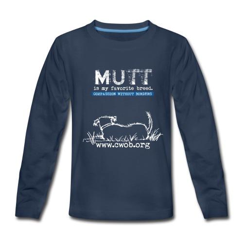 Mutt is My favorite Breed - Kids' Premium Long Sleeve T-Shirt