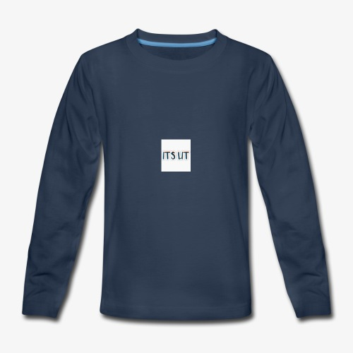 Its lit Hoodie - Kids' Premium Long Sleeve T-Shirt