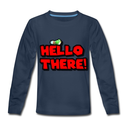 Hello there! - Kids' Premium Long Sleeve T-Shirt