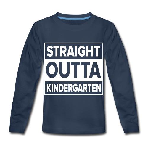 Straight Outta Kindergarten - Kids' Premium Long Sleeve T-Shirt