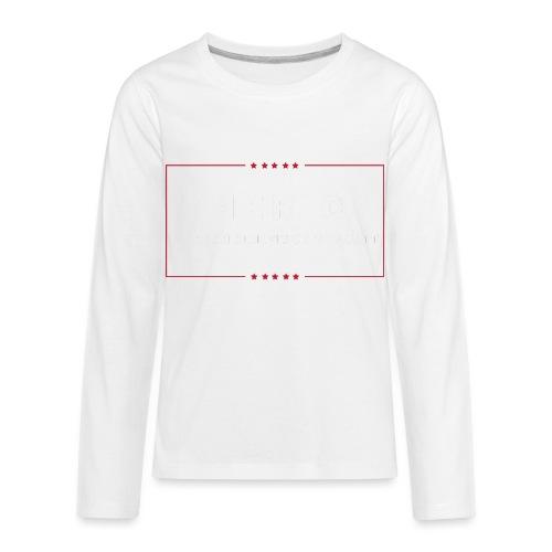 Make Presidents Great Again - Kids' Premium Long Sleeve T-Shirt