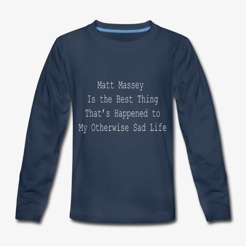 Matt Massey Best Thing T Shirt - Kids' Premium Long Sleeve T-Shirt