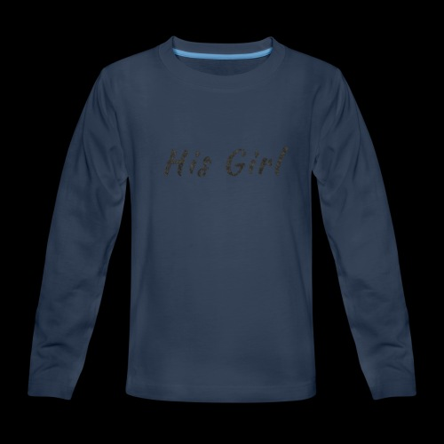 His Girl - Kids' Premium Long Sleeve T-Shirt