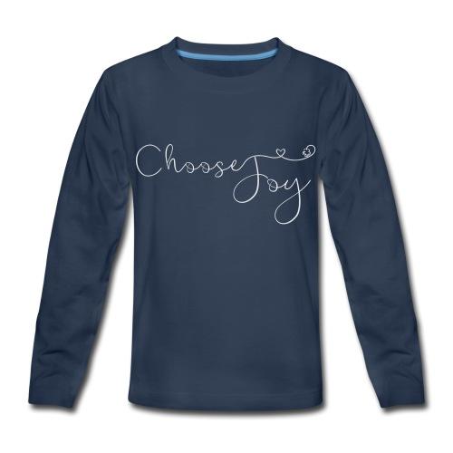 Choose Joy - Kids' Premium Long Sleeve T-Shirt