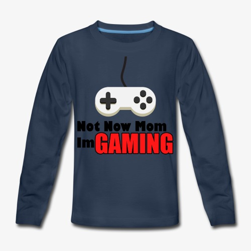Mom I'm GAMING - Kids' Premium Long Sleeve T-Shirt