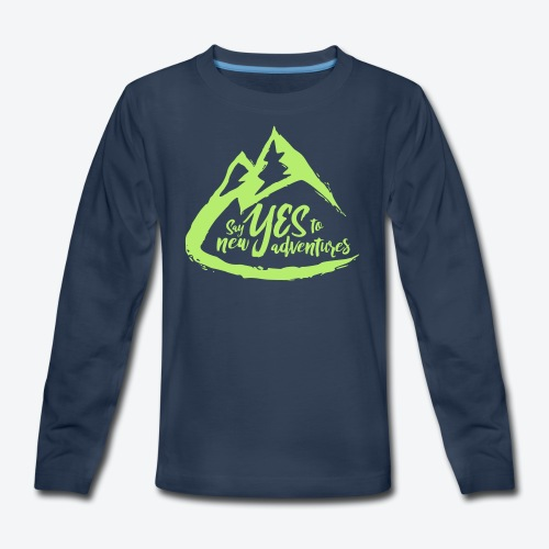 Say Yes to Adventure - Coloured - Kids' Premium Long Sleeve T-Shirt
