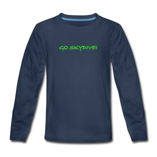 Go Skydive T-shirt/Book Skydive - Kids' Premium Long Sleeve T-Shirt