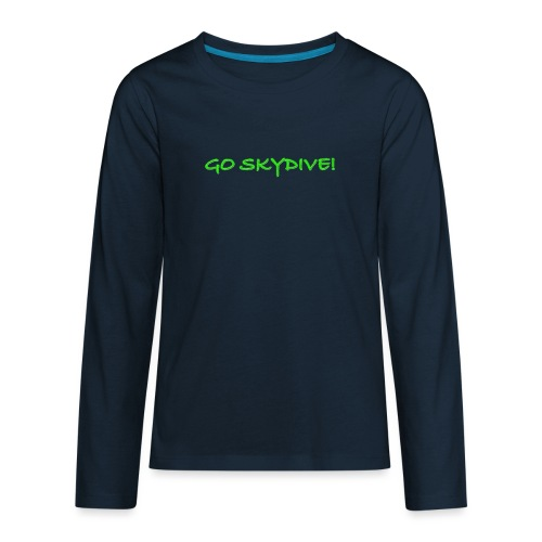 Go Skydive T-shirt/Book Skydive - Kids' Premium Long Sleeve T-Shirt