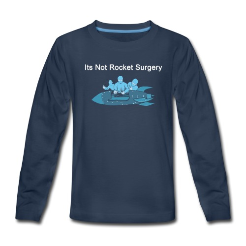Rocket_Surgery - Kids' Premium Long Sleeve T-Shirt