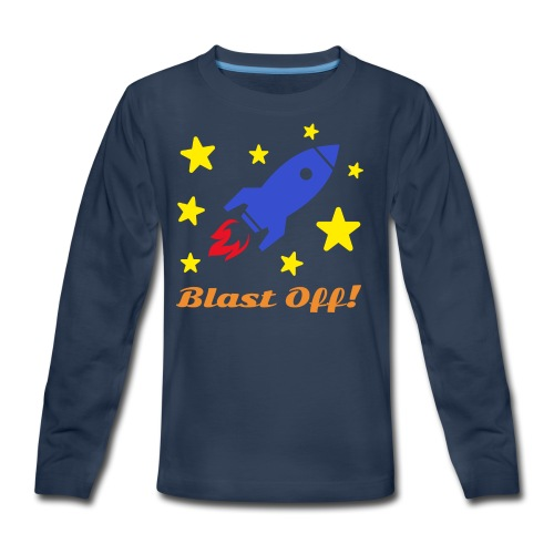 Blast Off - Kids' Premium Long Sleeve T-Shirt