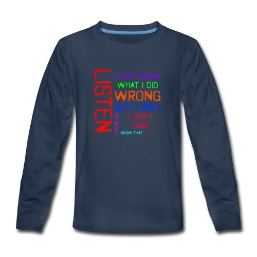 I don't care - Kids' Premium Long Sleeve T-Shirt
