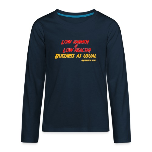 Low ammo & Low health + Logo - Kids' Premium Long Sleeve T-Shirt