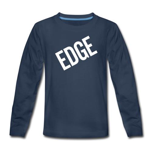 EDGE - Kids' Premium Long Sleeve T-Shirt