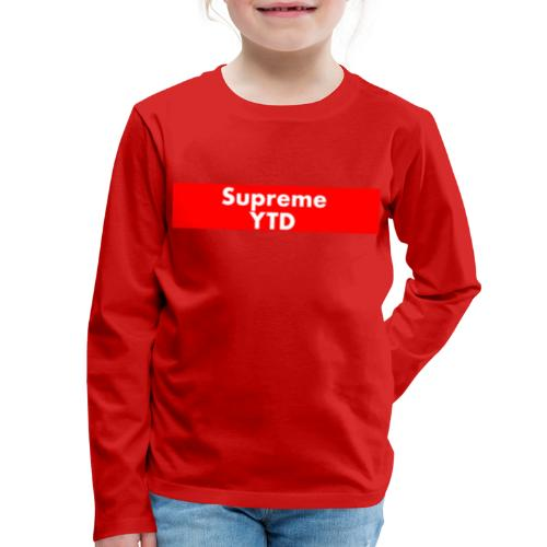 supreme ytd - Kids' Premium Long Sleeve T-Shirt