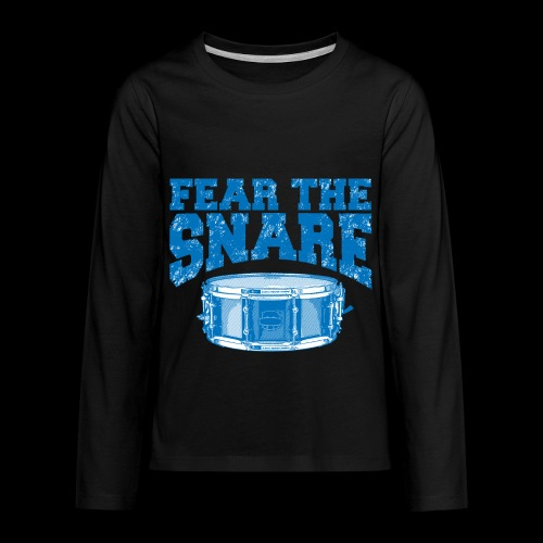 FEAR THE SNARE - Kids' Premium Long Sleeve T-Shirt