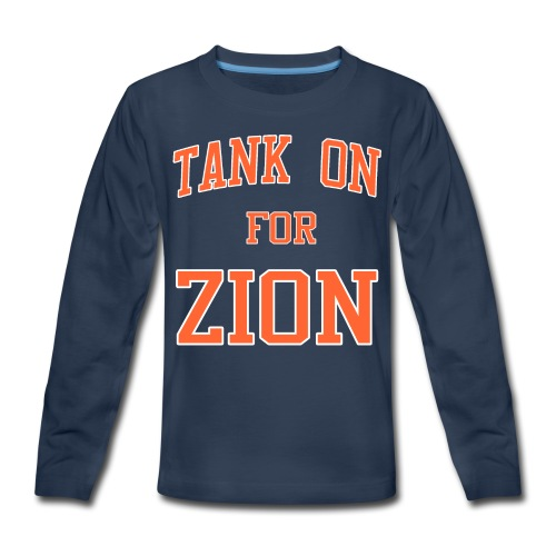 Tank On For Zion - Kids' Premium Long Sleeve T-Shirt