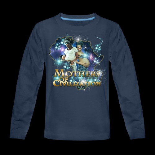 Mothers of Civilization - Kids' Premium Long Sleeve T-Shirt