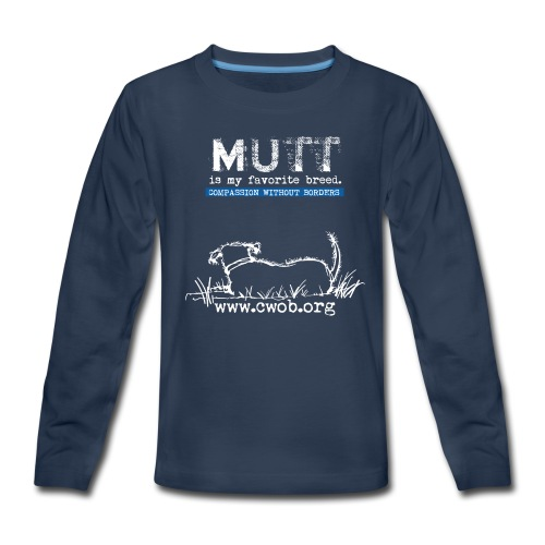 Mutt is My favorite Breed - Kids' Premium Long Sleeve T-Shirt