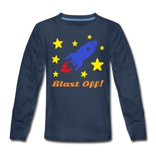 Blast Off - Kids' Premium Long Sleeve T-Shirt