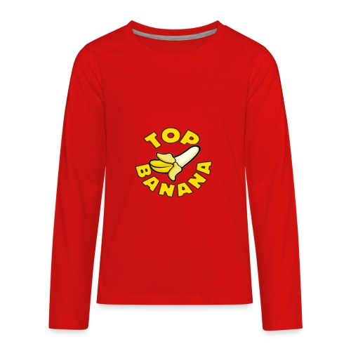 TOP BANANA - Kids' Premium Long Sleeve T-Shirt