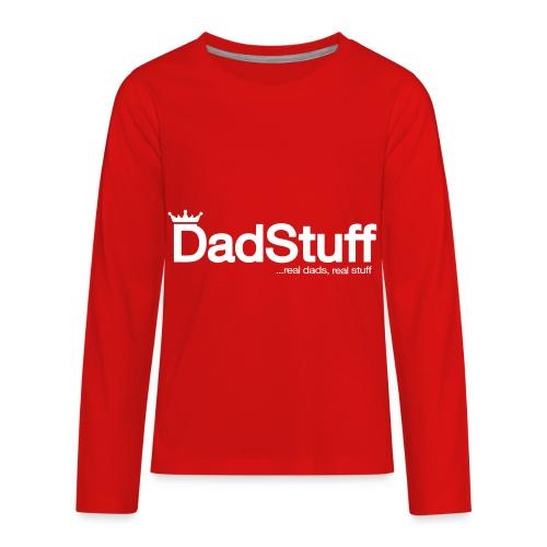 Dadstuff Full Horizontal - Kids' Premium Long Sleeve T-Shirt